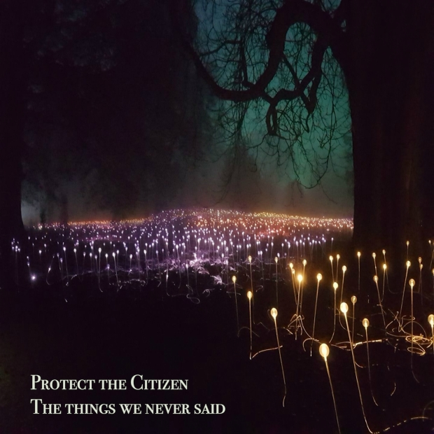 protect-the-citizen-things-we-never-said-album-cover-2